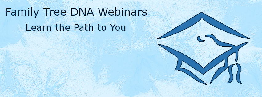 Family Tree DNA Webinars